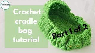 Crochet cradle purse Part 1 of 2 tutorial #crochet