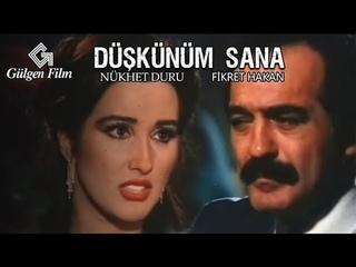 Düşkünüm Sana - Türk Filmi
