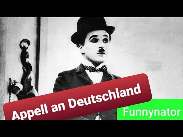 Appell an DEUTSCHLAND Charlie Chaplin's Rede für den 29 08 2020🙂
