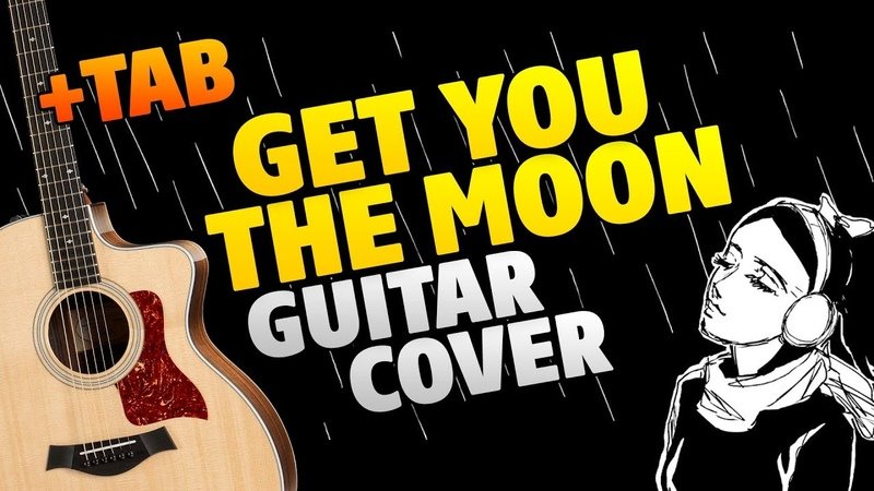 Kina – Get You The Moon (fingerstyle guitar cover with tabs and karaoke)