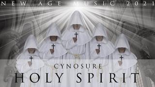 Cynosure - Holy Spirit (New Age Music 2021) 4K💖