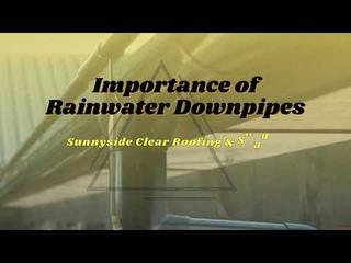 Importance of Rainwater Downpipes   Sunnyside NZ