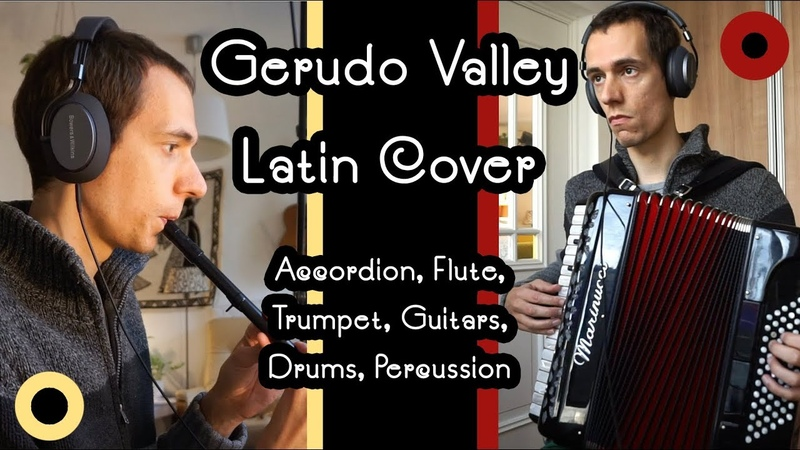 Zelda: Ocarina of Time - Gerudo Valley Latin Cover [accordion, drums, guitar, tin whistle]