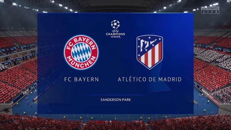 Бавария Атлетико Мадрид Лига Чемпионов FIFA 21 21 10 2020