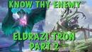 Know Thy Enemy - Eldrazi Tron, Part 2