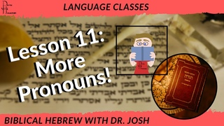 Learn Biblical Hebrew Lesson 11
