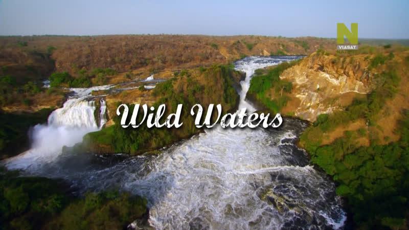 Нил величайшая из рек Дикие воды 2 серия из 3 2014 HD 1080