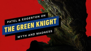 Myth or Madness? The Green Knight's Dev Patel and Joel Edgerton Break Down the Film's Meaning
