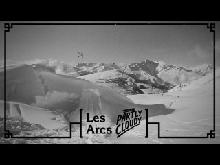 Partly Cloudy Les Arcs Bonus Edit
