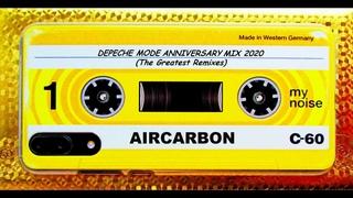 Aircarbon - Depeche Mode 40th Anniversary mix 2020