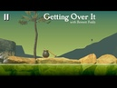 Getting Over It-Часть 1