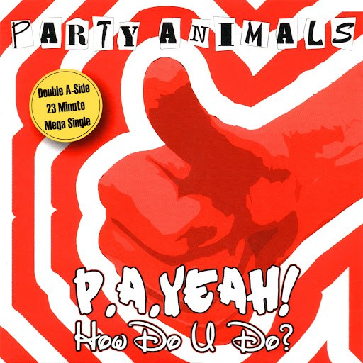 Party Animals альбом How Do U Do / P.A. Yeah!