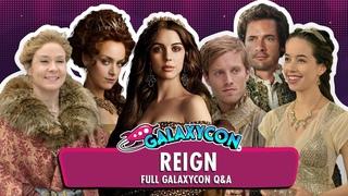 Reign Full GalaxyCon Q&A