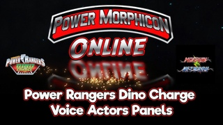 Power Morphicon Online Power Rangers Dino Charge Voice Actors Panel