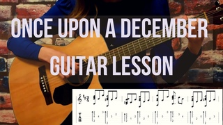 ONCE UPON A DECEMBER how to play on guitar with tabs (разбор на гитаре + табы)