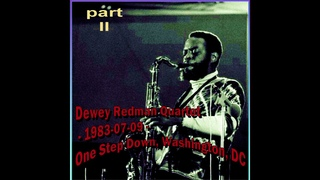 Dewey Redman - 1983-07-09, One Step Down, Washington, DC (part II)