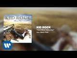 Kid Rock - God Bless Saturday