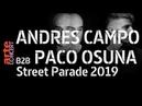 Paco Osuna B2B Andres Campo @ Street Parade 2019 (Full Set Hi-Res) – ARTE Concert