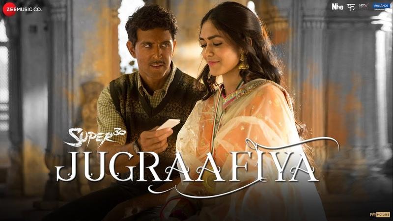 Jugraafiya Super 30 Hrithik Roshan Mrunal Thakur Udit Narayan Shreya Ghoshal Ajay Atul Amitabh B