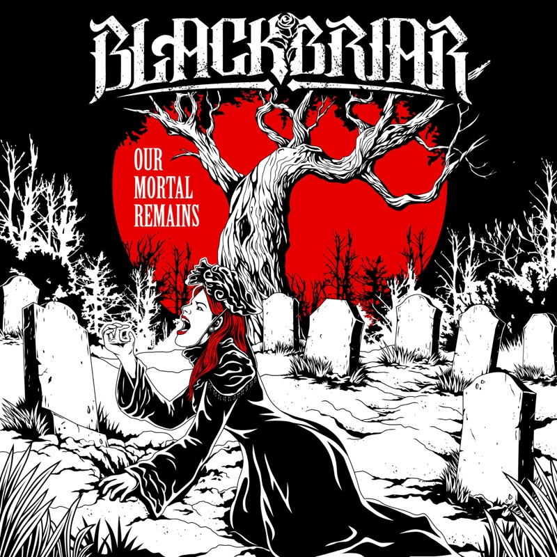Blackbriar - Our Mortal Remains [EP]