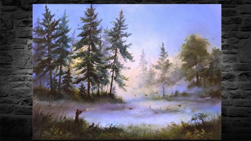 46 ТУМАННОЕ УТРО Как нарисовать пейзаж маслом How to Paint How to Paint Forest Landscape