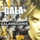 Gala - Galamegamix