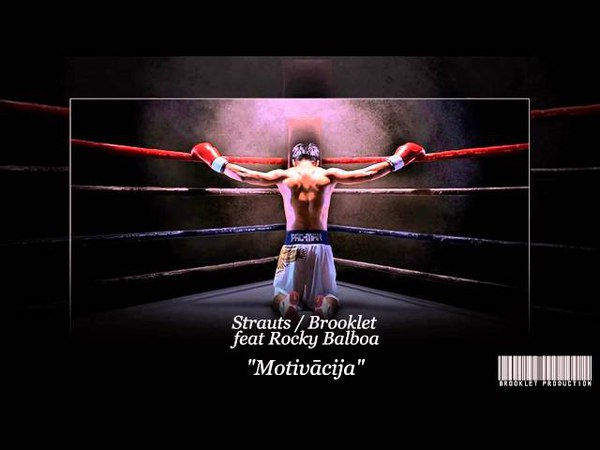 Strauts Brooklet Motivācija demo feat Rocky