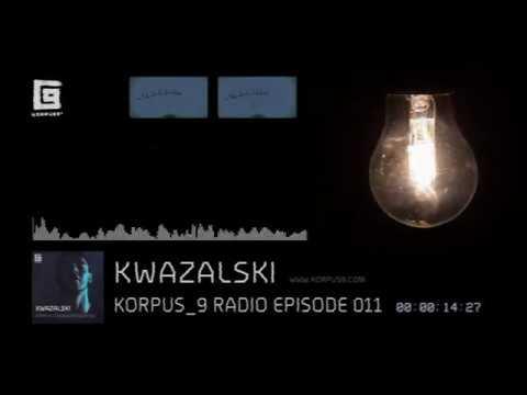 Korpus 9 Radio Episode 011 Kwazalski
