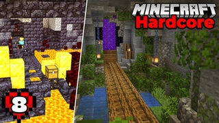 Minecraft Hardcore Let's Play : Nether Portal Cave and Bastion RAID! Episode 8