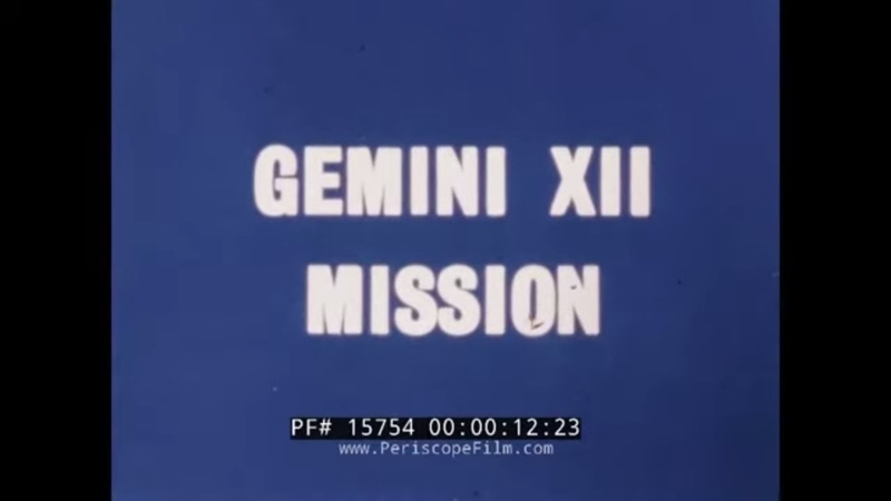 NASA GEMINI XII MISSION 1966 JAMES LOVELL BUZZ ALDRIN SPACE EXPLORATION 15754