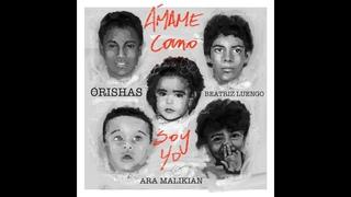 Orishas, Beatriz Luengo, Ara Malikian - Ámame Como Soy Yo