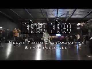 Kiss Kiss - Chris Brown ft Tpain   Melvin Timtim choreography   S Rank Session