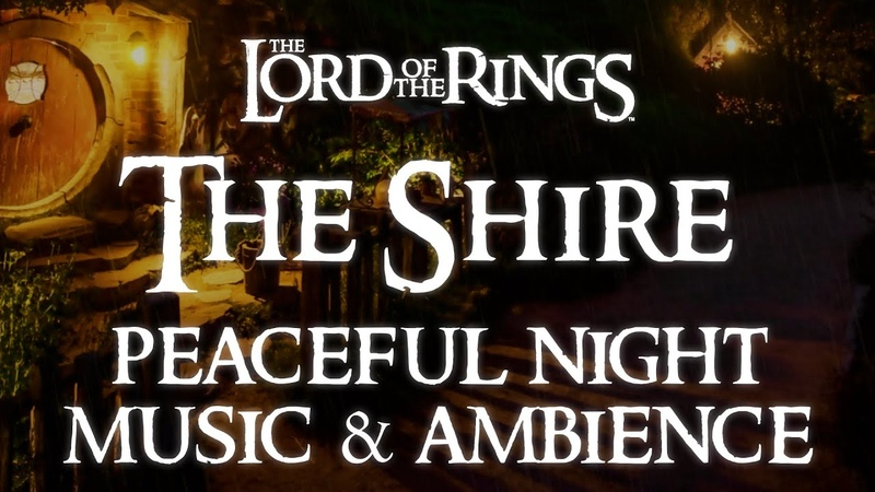 Lord of the Rings Music Ambience The Shire A Peaceful Night in Bag End Relaxing Evening Rain