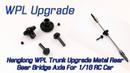 Henglong WPL Trunk Upgrade Metal Rear Gear Bridge Axle For 1 16 RC Car