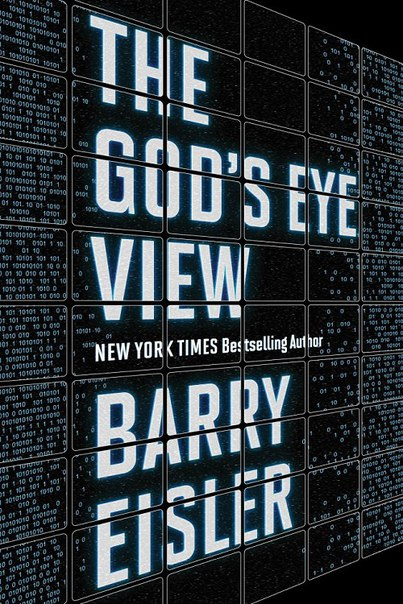 Barry Eisler - The God's Eye View