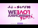 A.J. vs. SemKoo - We Love Harmonika [DUBSTEP REMIX]