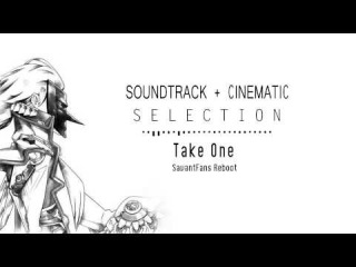Savant (Soundtrack + Cinematic Selection) - Take One