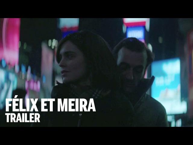 FÉLIX ET MEIRA Trailer Canada's Top Ten Film Festival 2014