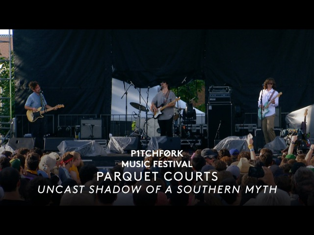 Parquet Courts perform Uncast Shadow of a Southern Myth - Pitchfork Music Festival 2015