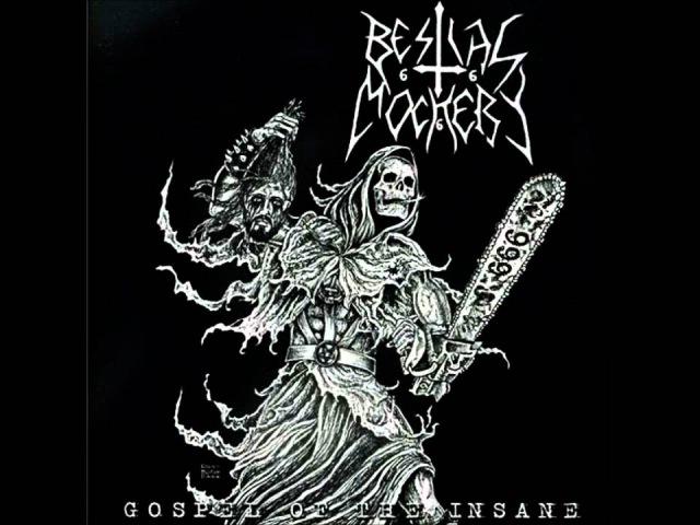 Bestial Mockery Gospel of the Insane