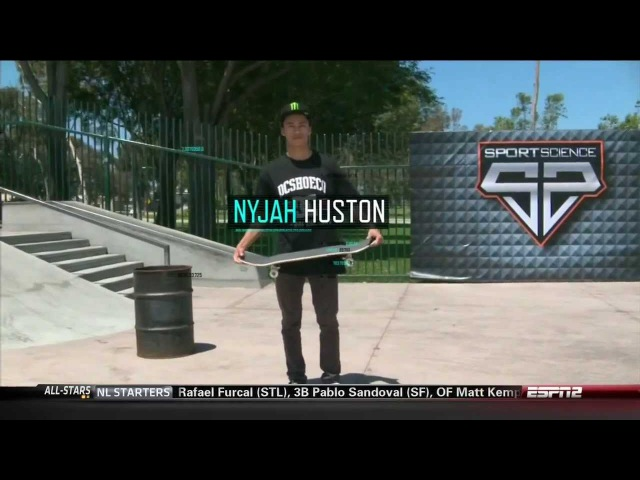 ESPN Sport Science Nyjah Huston Feature