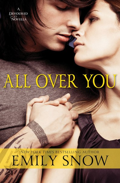 All over You (Devoured 0.5)