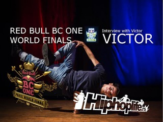 | << DAY BEFORE Red Bull BC One World Finals / Exclusive interview with B-Boy VICTOR | <<