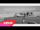 The Neighbourhood - Sweater Weather (Official Music Video)