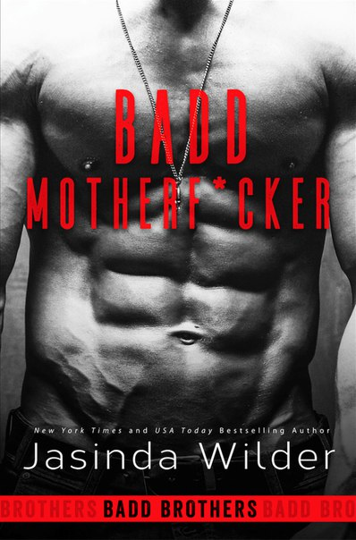 Badd Brothers, Book 1