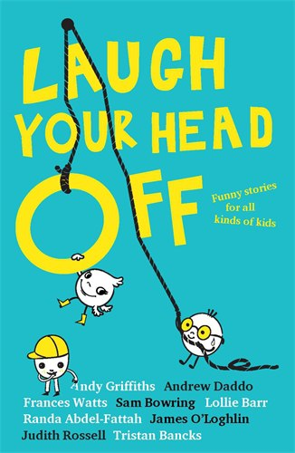 Andy Griffiths - Laugh Your Head Off