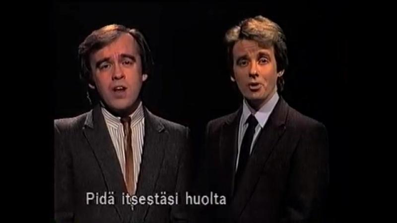 Matti ja Teppo PIDÄ ITSESTÄSI HUOLTA
