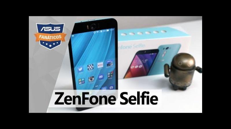 Teste Fanático Zenfone Selfie com super câmera frontal de 13MP