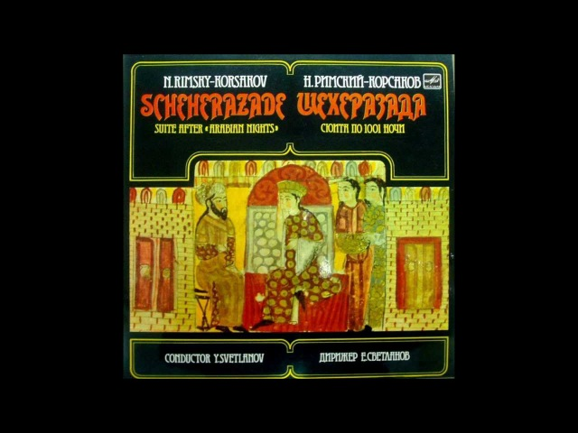Rimsky Korsakov Scheherazade Svetlanov USSR State Symphony Orch 1969