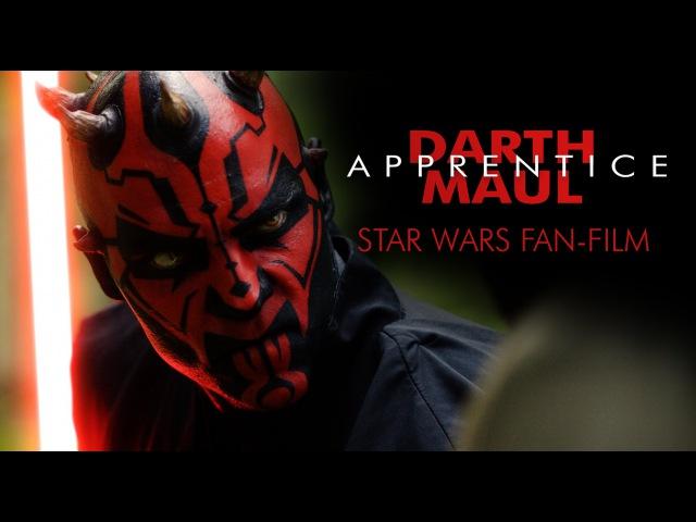 DARTH MAUL Apprentice A Star Wars Fan Film